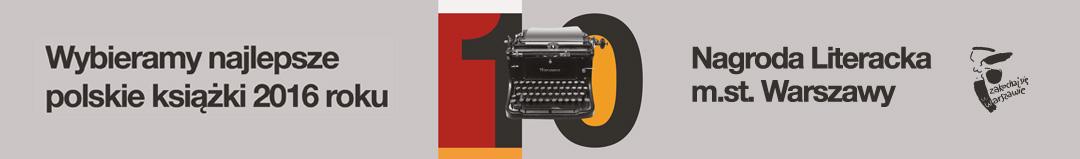 10. Nagroda Literacka Miasta Stołecznego Warszawy